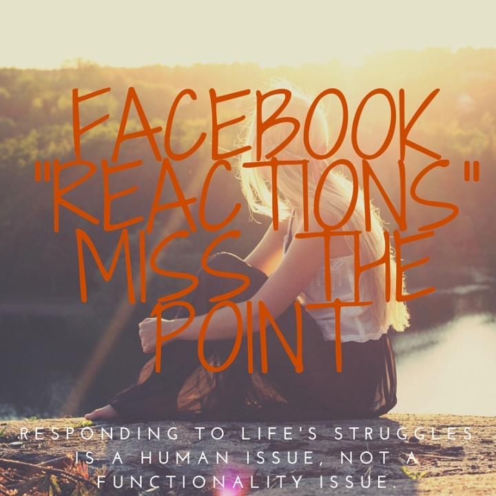 Facebook -reactions- Miss the point